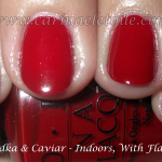 OPI – Vodka and Caviar and Catherine The Grape