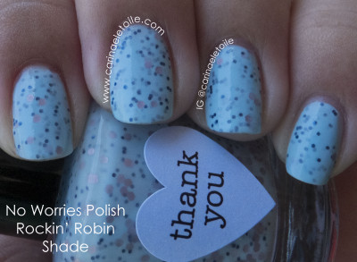 No Worries Polish Rockin Robin Shade