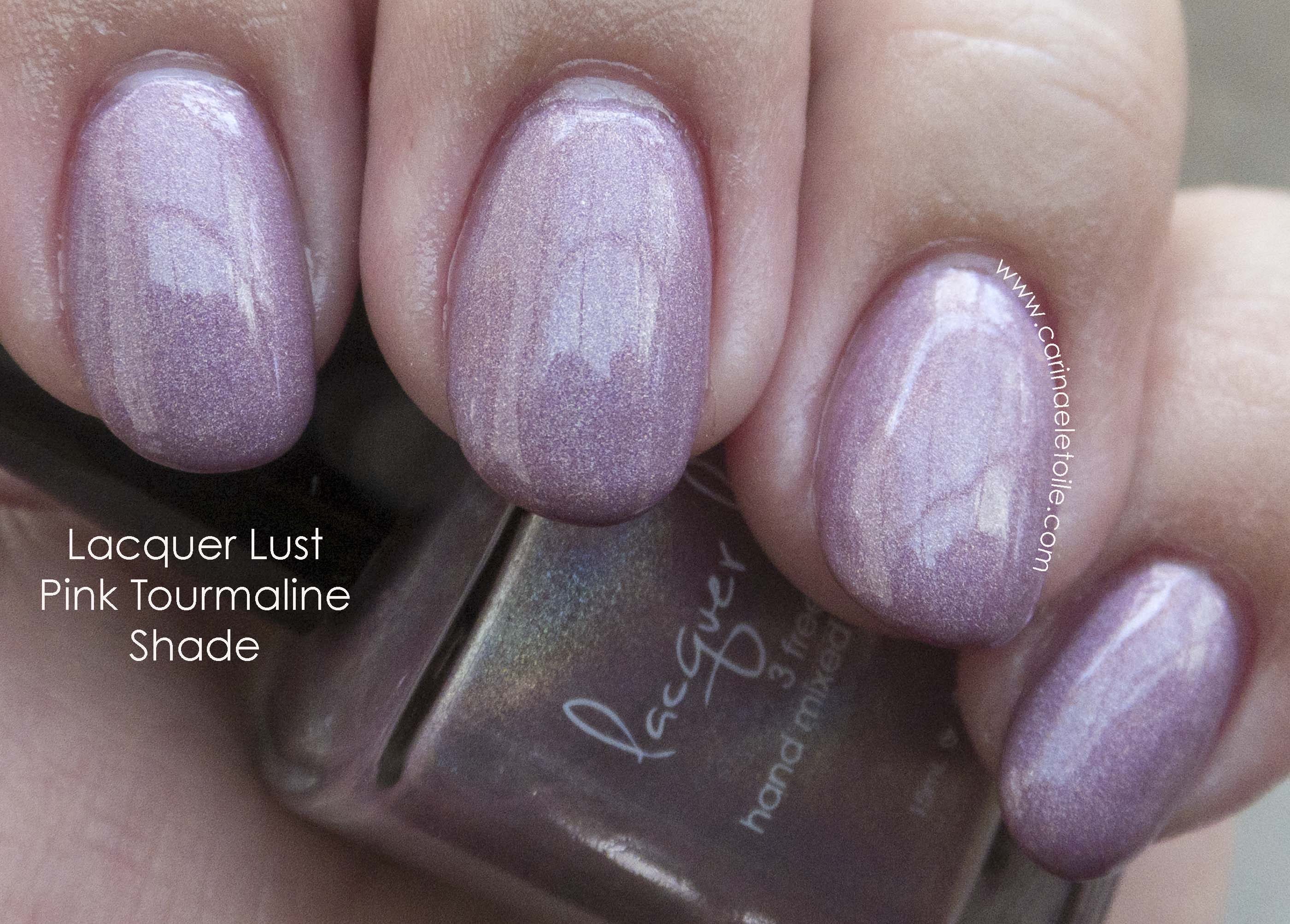 Lacquer Lust Pink Tourmaline