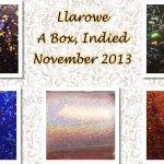 Llarowe A Box, Indied November 2013